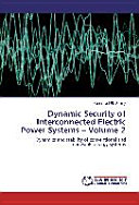 Dynamic Security Of Interconnected Electric Power Systems Volume 2