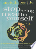 Stop Being Mean To Yourself
