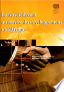 Le travail d  cent au service du d  veloppement de l Afrique  Rapport du Directeur g  n  ral  Dizi  me R  union r  gionale africaine Addis Abeba  d  cembre 2003