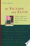 Of Fiction and Faith