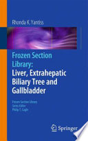 Frozen Section Library Liver Extrahepatic Biliary Tree And Gallbladder
