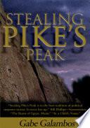 Stealing Pike's Peak