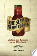 The Slaw and the Slow Cooked