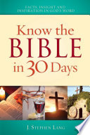 Know The Bible In 30 Days : 30 days, you can develop a fuller...