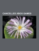 Cancelled Xbox Games