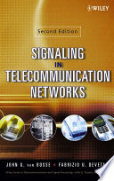 Signaling in Telecommunication Networks Network Structures And Signaling Protocols The Second