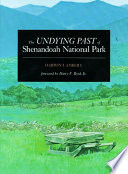The Undying Past of Shenandoah National Park With Its 50th Anniversary