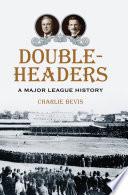 Doubleheaders