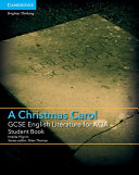 GCSE English Literature for AQA A Christmas Carol Student Book