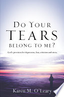 Do Your Tears Belong to Me?