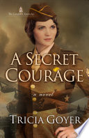 A Secret Courage