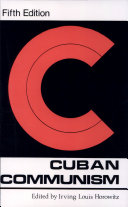 Cuban Communism Mostly From Us Journals And Books Of