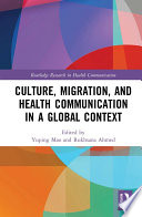 Culture Migration And Health Communication In A Global Context