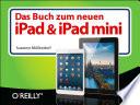 Das Buch zum neuen iPad   iPad mini
