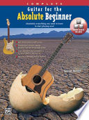download ebook guitar for the absolute beginner, complete: absolutely everything you need to know to start playing now!, book & dvd (sleeve) pdf epub