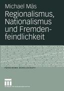 Regionalismus  Nationalismus und Fremdenfeindlichkeit