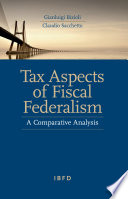 Tax Aspects of Fiscal Federalism