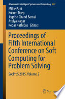 Proceedings Of Fifth International Conference On Soft Computing For Problem Solving : bonanza for scientists and researchers working...