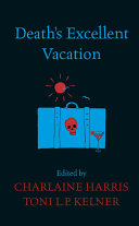 Death's Excellent Vacation Rr By Some Of The Most Popular Writers