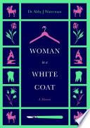 Woman in a White Coat Book PDF