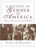 A History of Gender in America  Essays  Documents  and Articles
