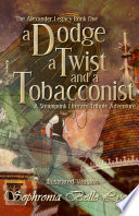 Illustrated Dodge a Twist and a Tobacconist