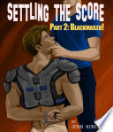 Settling the Score    Part 2  Blackmailed