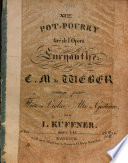 XIme Pot-Pourri tiré de l'opéra Euryanthe