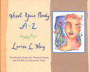 Heal Your Body A Z