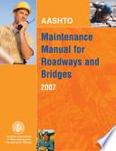 Aashto Maintenance Manual For Roadways And Bridges