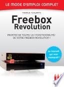 Freebox R  volution   Le mode d emploi complet