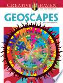 Creative Haven Geoscapes Coloring Book : possibilities! dodecahedrons, fractals, spirals, and...