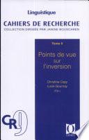 Cahiers de Recherche Tome 9 - Points de vue sur l'inversion