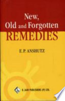 New  Old and Forgotten Remedies