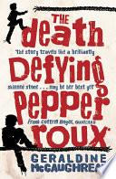 Death Defying Pepper Roux