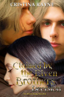 Claimed by the Elven Brothers  Decision  An Elven King Novella  1