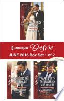 Harlequin Desire June 2016   Box Set 1 of 2