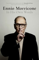 Ennio Morricone: In His Own Words