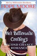 Her Billionaire Cowboy S Second Chance Romance