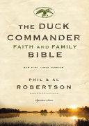 Duck Commander Faith and Family Bible NKJV