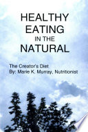 HEALTHY EATING IN THE NATURAL