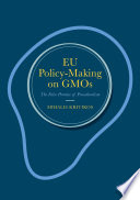 EU Policy Making on GMOs