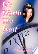 It S Worth The Wait
