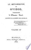 Le Metamorfosi di Ovidio, versione di Clemente Bondi. Aggiuntivi gli argomenti dell'Anguillara