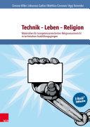 Technik – Leben – Religion