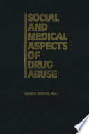 Social and Medical Aspects of Drug Abuse