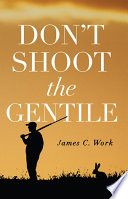 Don T Shoot The Gentile