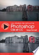 illustration du livre Les Ateliers de retouche Photoshop CS6 et CC