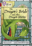 The Dragon    e   tm s Bride and Other Dragon Stories