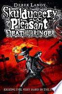 Death Bringer by Derek Landy